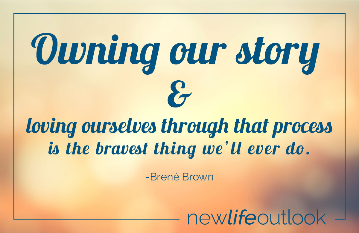 Owning our story and loving ourselves