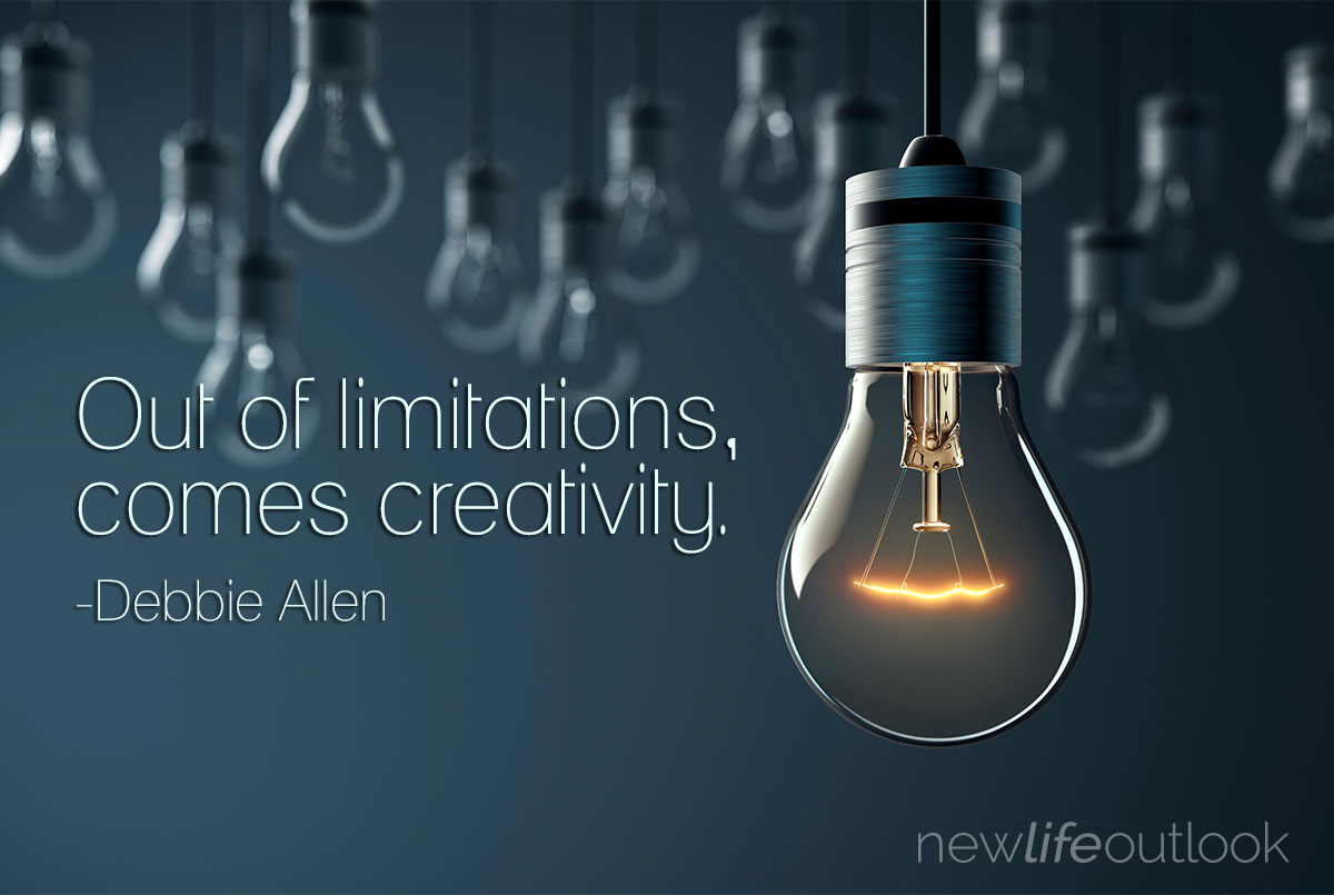 Out of limitations, comes creativity.