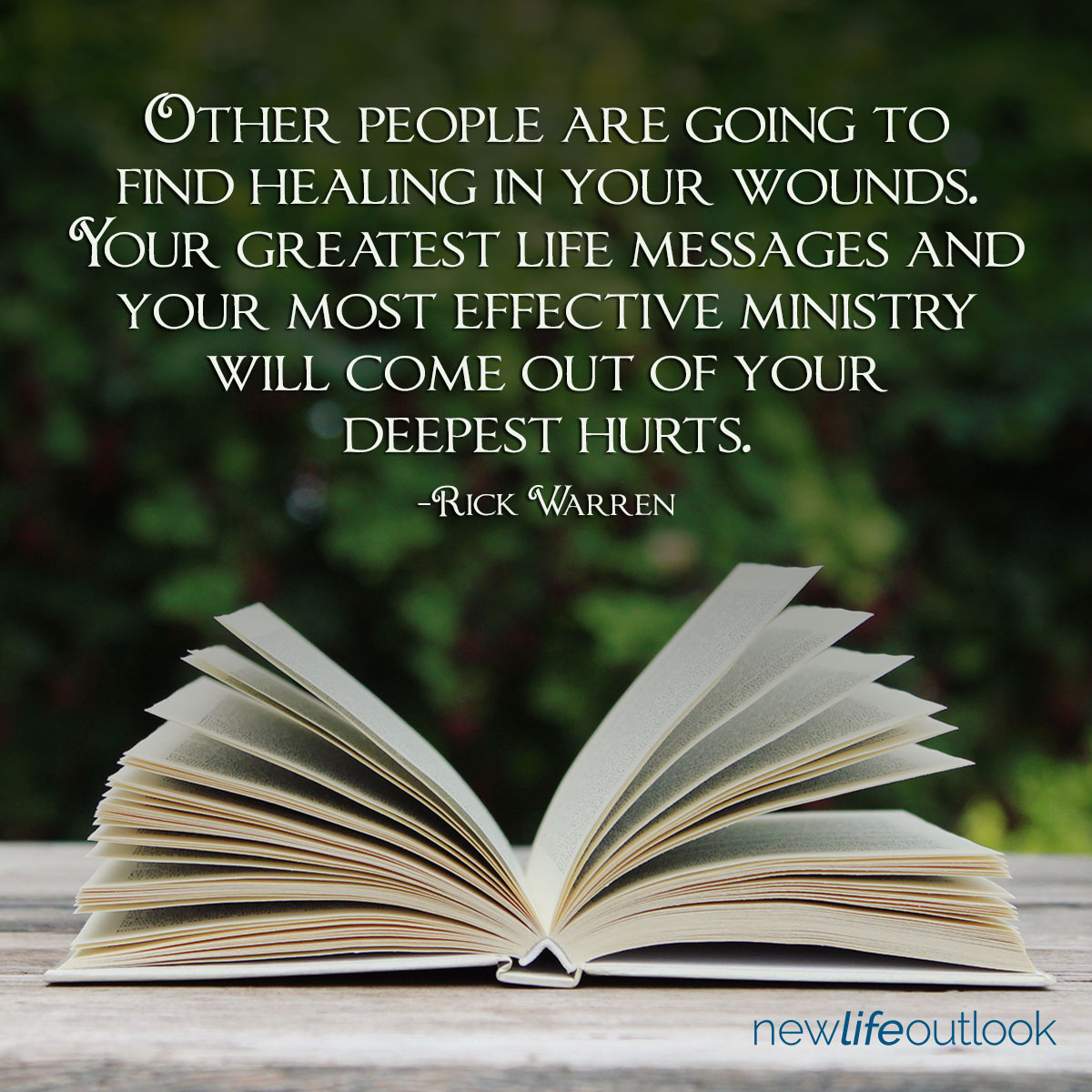 Other people are going to find healing in your wounds